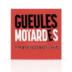 Livre Gueules de Motard(e)s
