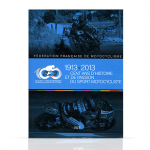 """FFM - """"100 ans d'Histoire de sport motocycliste"""""""